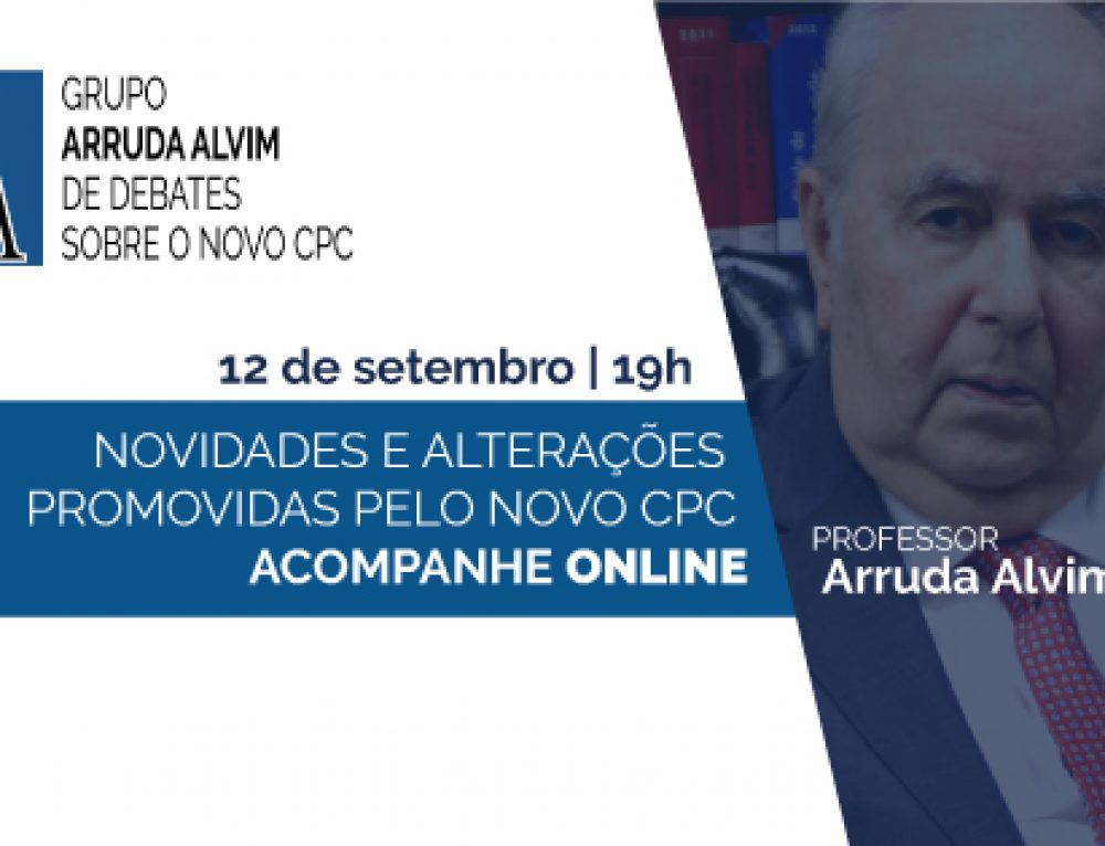 33º Meeting of Arruda Alvim Group of Debates about the New Brazilian Civil Procedure Code